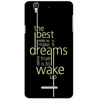 Snooky Printed Wake up for Dream Mobile Back Cover For Coolpad Dazen F2 - Black