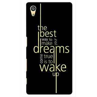 Snooky Printed Wake up for Dream Mobile Back Cover For Sony Xperia Z5 Plus - Black