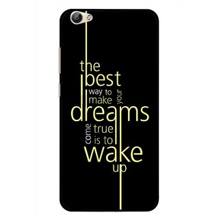 Snooky Printed Wake up for Dream Mobile Back Cover For Vivo Y55 - Black