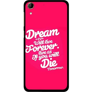 Snooky Printed Live the Life Mobile Back Cover For HTC Desire 728 - Pink