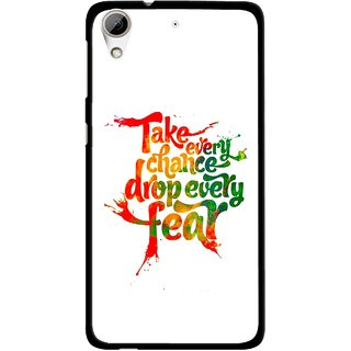 Snooky Printed Drop Fear Mobile Back Cover For HTC Desire 626 - White