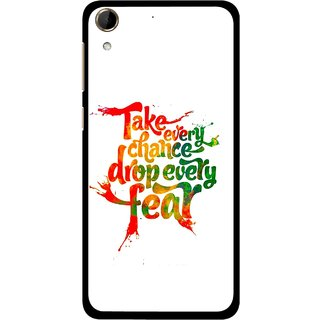 Snooky Printed Drop Fear Mobile Back Cover For HTC Desire 728 - White