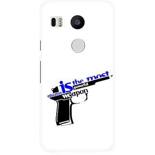 Snooky Printed Be Educated Mobile Back Cover For Lg Google Nexus 5X - Multi