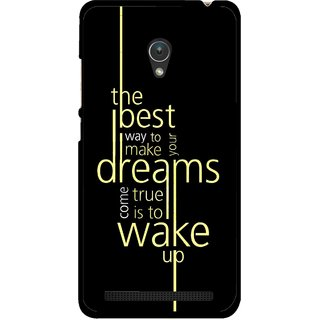 Snooky Printed Wake up for Dream Mobile Back Cover For Asus Zenfone Go ZC451TG - Multicolour