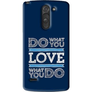 Snooky Printed Love Your Work Mobile Back Cover For Lg G3 Stylus - Multi
