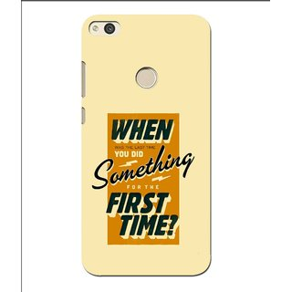 Snooky Printed First Time you Did Mobile Back Cover For Huawei P8 Lite (2017) - Multi