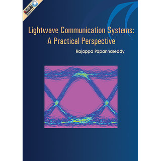 LIGHTWAVE COMMUNICATION SYSTEMS  A Practical Perspective available at ShopClues for Rs.200