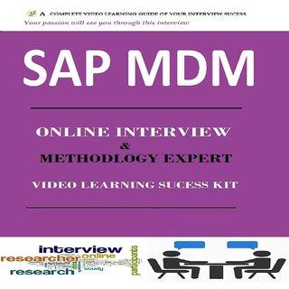 SAP MDM INTERVIEW & METHODOLOGY EXPERT ONLINE VIDEO SUCCESS KIT