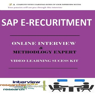 SAP E-RECURITMENT INTERVIEW & METHODOLOGY  EXPERT VIDEO LEARNING SUCCESS KIT