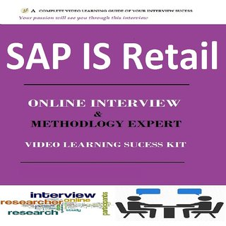 SAP IS Retail INTERVIEW & METHODOLOGY  EXPERT VIDEO LEARNING SUCCESS KIT