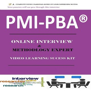 PMI-PBA ONLINE INTERVIEW & METHODOLOGY  EXPERT VIDEO LEARNING SUCCESS KIT