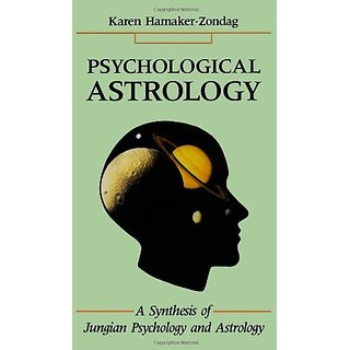 Psychological Astrology: A Synthesis of Jungian Psychology and Astrology By Red WheelWeiser (8 December 1994)