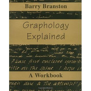 Graphology Explained: A Workbook By Red WheelWeiser; 1st American ed edition (31 December 1991)