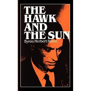 The Hawk and the Sun By Larlin Corp; Reprint edition (1 April 1986)