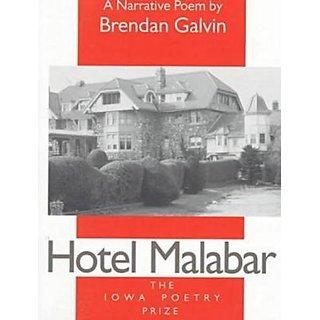 Hotel Malabar (Iowa Poetry Prize Series) By University of Iowa Press (31 May 1998)