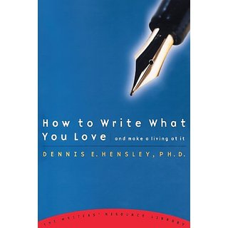 How to Write What You Love and Make a Living at It By Shaw Books (19 December 2000)