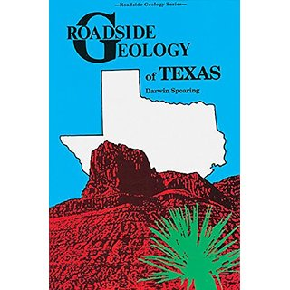 Roadside Geology of Texas By Mountain Pr; Revised, Subsequent edition (1 April 1991)