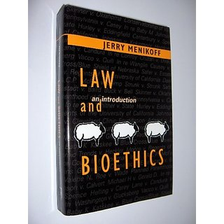 Law and Bioethics: An Introduction By Georgetown University Press (2 March 2001)