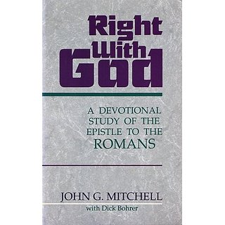 Right With God: A Devotional Study of the Epistle to the Romans By Multnomah Pub (1 December 1990)