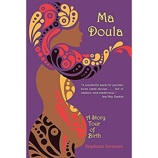 Ma Doula: A Story Tour of Birth By North Star Pr of st Cloud (15 June 2015)