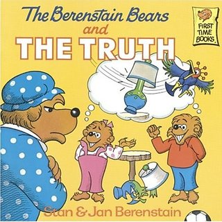 The Berenstain Bears and the Truth (First Time Books) By Turtleback Books; Bound for Schools & Libraries ed. edition (1 October 1999)