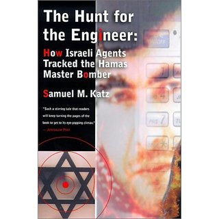 The Hunt for the Engineer: How Israeli Agents Tracked the Hamas Master Bomber By Fromm Intl (1 May 2001)