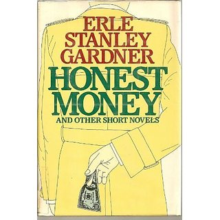 Honest Money and Other Short Novels By Carroll & Graf Pub (1 July 1991)