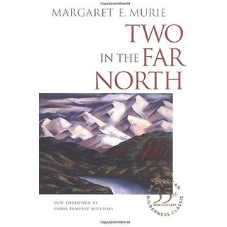 Two in the Far North By Atlantic Books; 35th edition edition (1 June 2003)