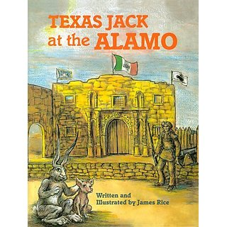 Texas Jack At The Alamo By Pelican Publishing Co (30 June 1989)