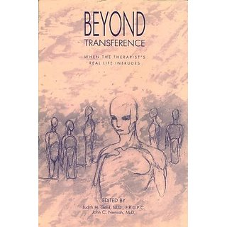 Beyond Transference: When the Therapists Real Life Intrudes By American Psychiatric Association Publishing (1 October 1992)