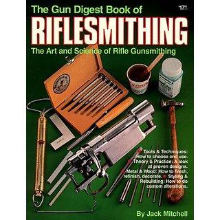 Rifle Gunsmithing By KP Books (1 December 1982)