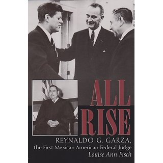 All Rise (Centennial Series of the Association of Former Students Texas A&m University No. 62) By Texas A & M University Press (15 June 2006)