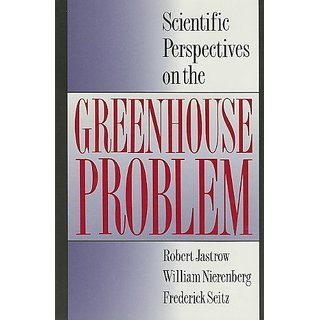 Scientific Perspectives on the Greenhouse Problem By Jameson Books (30 June 1990)