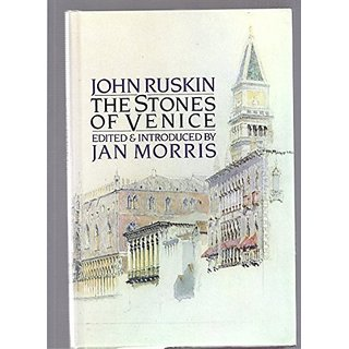 The Stones of Venice By Moyer Bell Ltd ,U.S.; Reprint edition (1 September 1989)