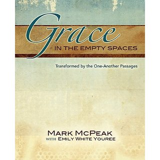 Grace in the Empty Spaces By Randall House Publications (26 April 2011)