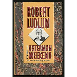 The Osterman Weekend By Armchair Detective Library; Reprint edition (1 April 1991)