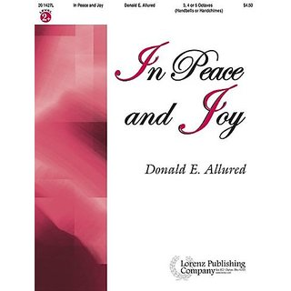 In Peace and Joy By Lorenz Publishing Company (1 March 2008)