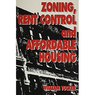 Zoning Rent Control and Affordable Housing (Studies in Church History; 26) By Cato Institute,U.S. (15 October 1991)