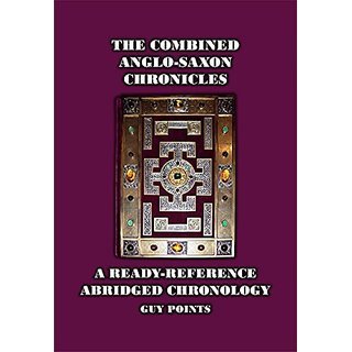 The Combined Anglo-Saxon Chronicles By Rihtspell Publishing (30 May 2013)