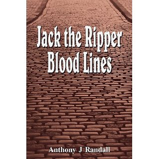 Jack the Ripper Blood Lines By The Cloister House Press (31 January 2013)