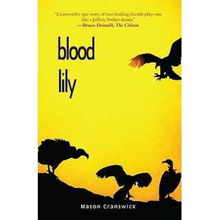 Blood Lily By 30 Degrees South Publishers (1 November 2009)