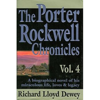 The Porter Rockwell Chronicles: 4 By Stratford Books; 2nd edition (30 December 2000)