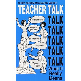 Teacher Talk: What it Really Means By Personal Power Press,U.S. (1 January 1989)