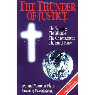 Thunder of Justice: The Warning the Miracle the Chastisement the Era of Peace By Maxkol Communications (1 December 1992)