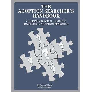 Adoption Searchers Handbook By Norma Tillman Enterprises; Revised edition (1 May 1997)