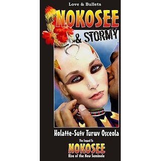 Nokosee & Stormy: Love & Bullets By Palmetto Bug Books (29 January 2011)