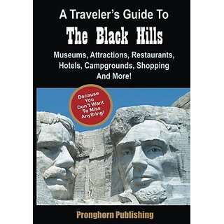 A Travelers Guide to the Black Hills By Pronghorn Publishing (19 May 2016)