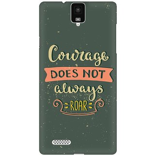 Mobicture Courage Does Not Always Roar Premium Printed High Quality Polycarbonate Hard Back Case Cover For InFocus M330 With Edge To Edge Printing