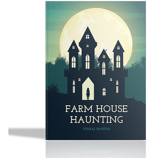 Farmhouse Haunting