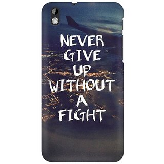 Mobicture Never Give Up Premium Printed High Quality Polycarbonate Hard Back Case Cover For HTC Desire 816 With Edge To Edge Printing